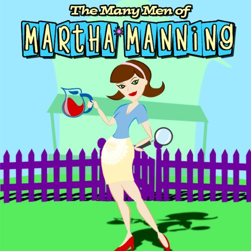 The Many Men of Martha Manning audiobook cover art