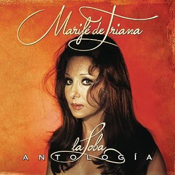 "Marife De Triana ""La Loba"". Antologia"