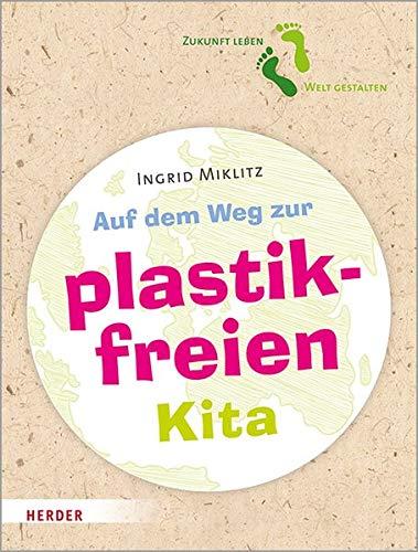 Auf dem Weg zur plastikfreien Kita