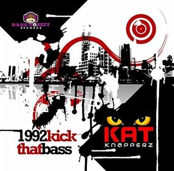 1992 Kick That Bass
