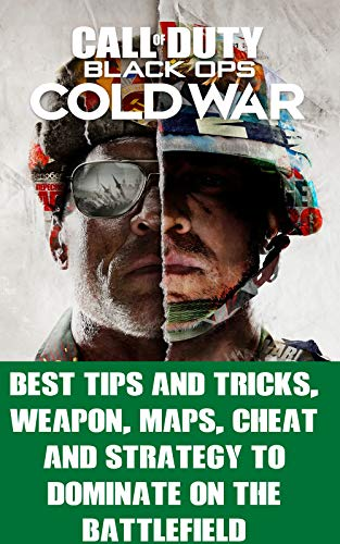 Call-of-Duty-Black-Ops-Cold-War-Best-Tips-and-Tricks-Weapon-Maps-Cheat-and-Strategy-to-dominate-on-the-battlefieldKindle-Edition
