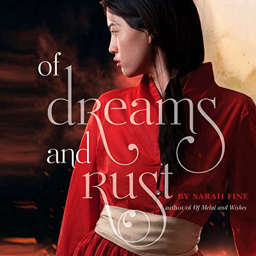 Of Dreams and Rust audiobook cover art