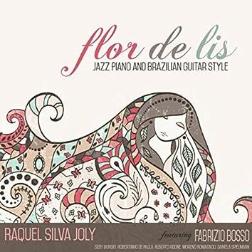 Flor De Lis: Jazz Piano and Brazilian Guitar Style