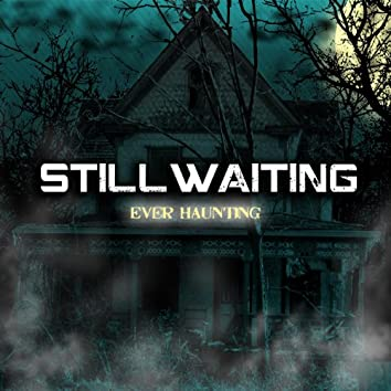 Ever Haunting EP