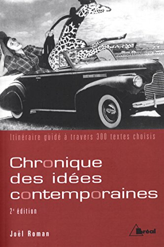 Chronique des idées contemporaines : itinéraire guidé à travers 300 textes choisisの詳細を見る