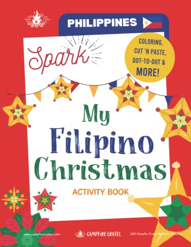 Compare Textbook Prices for Spark! Activity Book My Filipino Christmas  ISBN 9798540838672 by Crates, Campfire