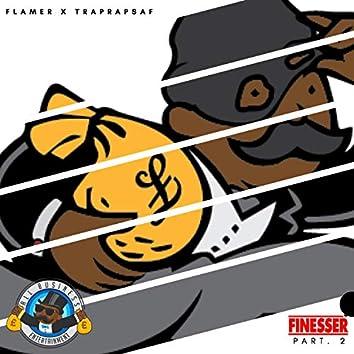 Finesser Pt. 2 (feat. TrapRapSaf)