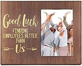 Ku-dayi Good Luck Finding Employees Better - Inspirational Boss Leaving Gift, Goodbye Farewell Gift, Appreciation, Birthday, Going Away, Good Luck, Job, Christmas Gifts for Boss - Photo Picture Frame
