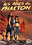 Les Ailes du Phaeton, tome 6 - L'aube rouge du Médianos