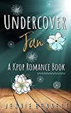 Undercover Fan: A Kpop Romance Book (Volume 2)