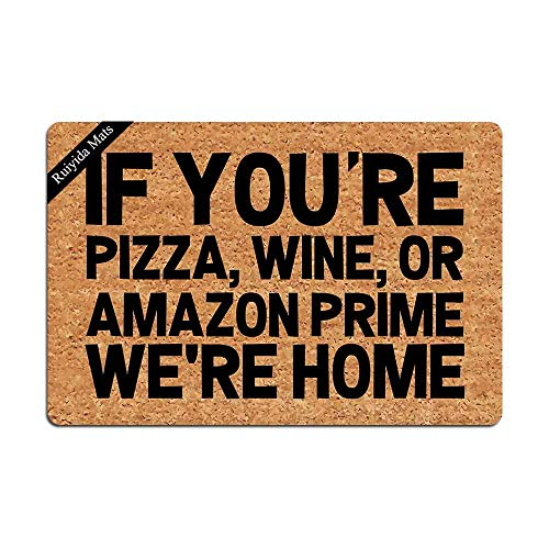 Entrance Mat If You're Pizza Wine We're Home Funny Doormat Door Mat Decorative Indoor Non-Woven 23.6...