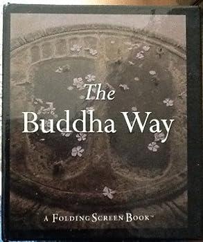 Hardcover The Buddha Way/a Folding Screen Book