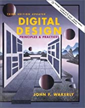 Digital Design: Principles and Practices (With CD-ROM)