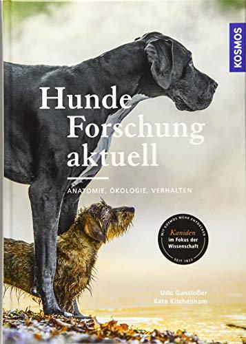 Hunde-Forschung aktuell: Anatomie, Ökologie, Verhalten