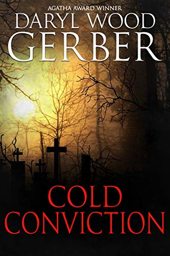 Cold Conviction (An Aspen Adams Novel of Suspense Book 3) by [Daryl Wood Gerber]
