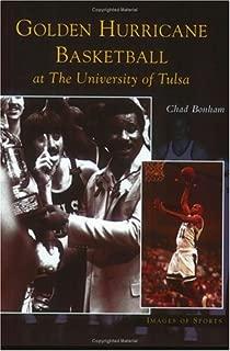 Golden Hurricane Basketball at the University of Tulsa  (OK)   (Images of Sports)