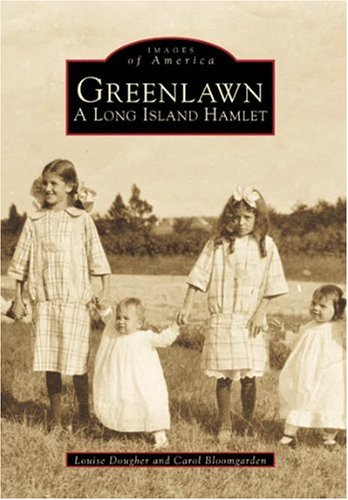 Greenlawn: A Long Island Hamlet (Images of America)