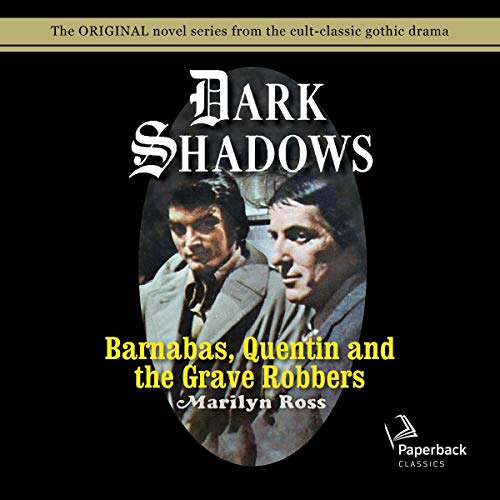 Barnabas, Quentin and the Grave Robbers Titelbild