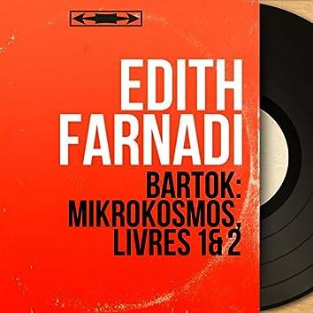 Bartók: Mikrokosmos, Livres 1 & 2 (Mono Version)