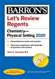Let's Review Regents: Chemistry--Physical Setting 2020 (Barron's Regents NY)