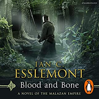 Blood and Bone     Malazan Empire, Book 5              Written by:                                                                                                                                 Ian C Esslemont                               Narrated by:                                                                                                                                 John Banks                      Length: 26 hrs and 34 mins     4 ratings     Overall 3.8