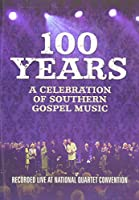 100 Years: Celebration Southern Gospel [DVD] [Import]