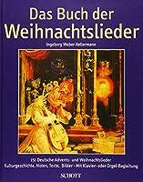 Das Buch der Weihnachtslieder / Book of Christmas Songs