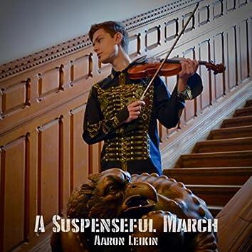A Suspenseful March