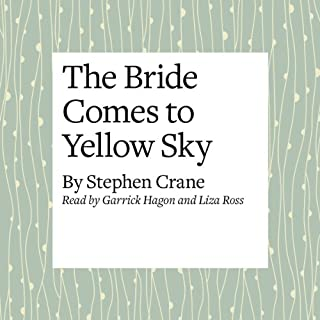 The Bride Comes to Yellow Sky audiobook cover art