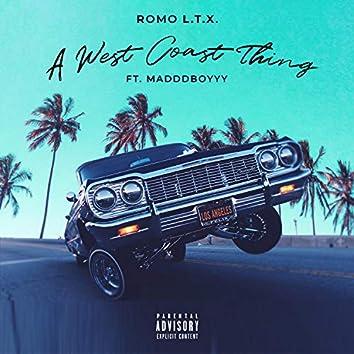 A West Coast Thing (feat. Maddd Boyyy)