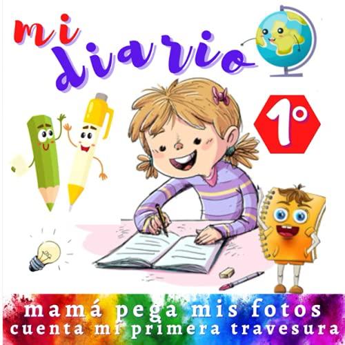 mi diario 1° mamá pega mis fotos cuenta mi primera travesura., regalo de nacimiento, para madre joven, una página para pegar imágenes y fotos del ... cm con 74 páginas regalo para padres jóvenes