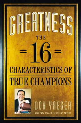 Greatness: The 16 Characteristics of True Champions (Hardcover)