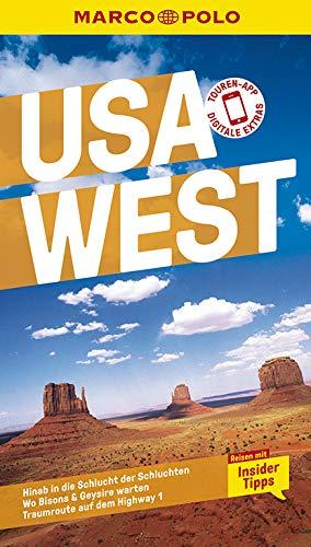 MARCO POLO Reiseführer USA West: Reisen mit Insider-Tipps. Inklusive kostenloser Touren-App