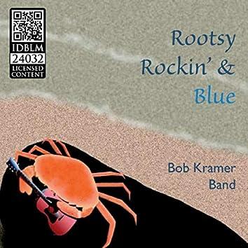 Rootsy Rockin' & Blue