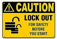 注意安全のためにロックアウトする前にStハザードラベル壁の金属ポスターレトロなプラーク警告ブリキの看板ヴィンテージ鉄の絵画の装飾オフィスの寝室のリビングルームクラブのための面白い吊り下げ工芸品
