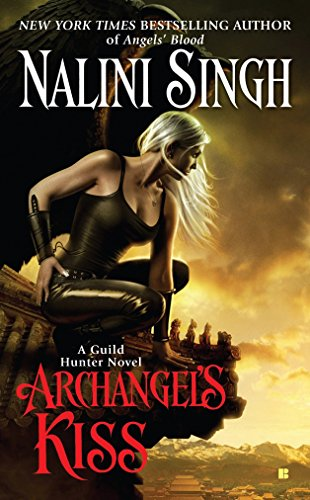 Archangel's Kiss: A Guild Hunter Novel: 2