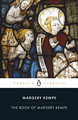 The Book of Margery Kempe (Classics S.)