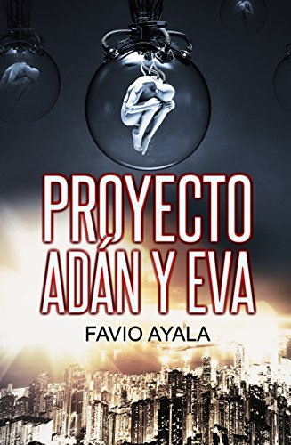 Portada del libro Proyecto Adán y Eva de Favio Ayala Fabián