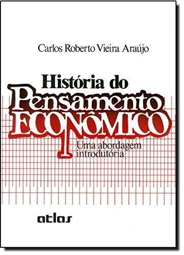 História Do Pensamento Econômico: Uma Abordagem Introdutória