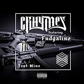 Test Mine (feat. Fudgalino)