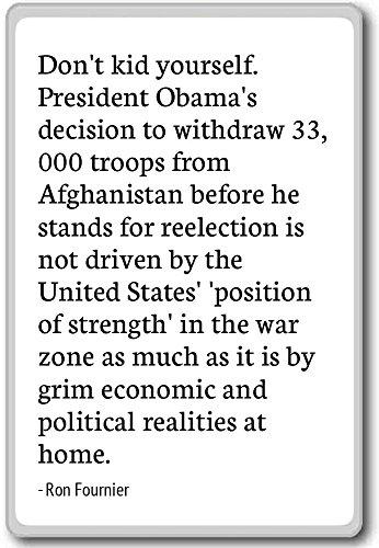 Knuffel jezelf niet. President Obama's beslissing. - Ron Fournier - citaten koelkast magneet