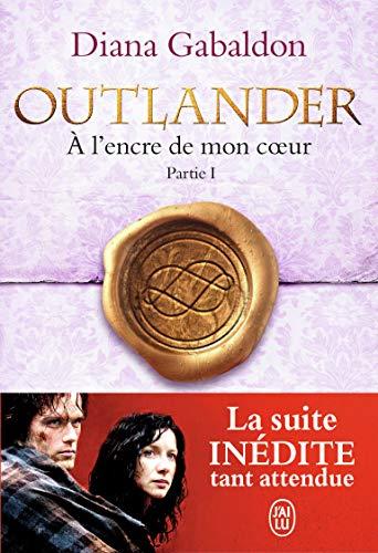 Outlander, 8:À l'encre de mon cœur (Tome 1)