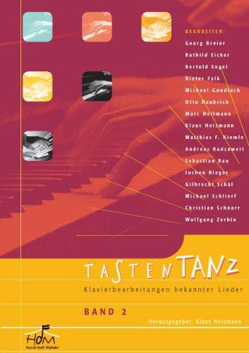 Noten Tastentanz Band 2 Klavierbearbeitungen bekannter Lieder Heizmann HdM 4001