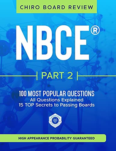 Compare Textbook Prices for NBCE® Part 2 Chiropractic Board Review: The 100 Most Popular Questions for Part 2 Boards  ISBN 9798741694794 by Board Review, Chiro