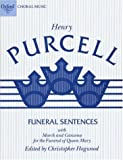 Funeral Sentences with March and Cazon: For the Funeral of Queen Mary