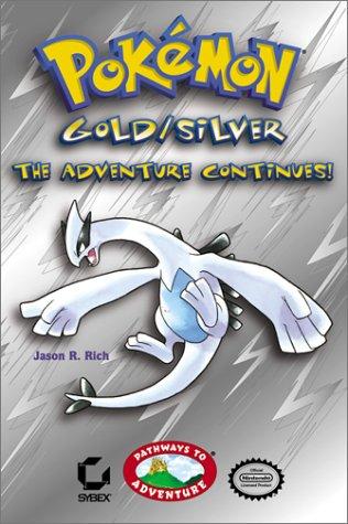 Pokemon Gold/Silver: The Adventure Continues!