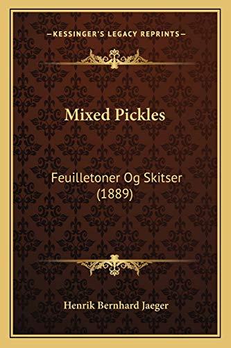 Mixed Pickles: Feuilletoner Og Skitser (1889)