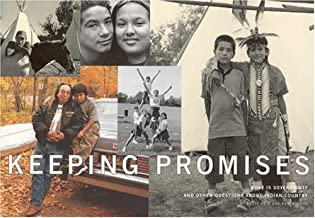 Keeping Promises: What Is Sovereignty and Other Questions About Indian Country
