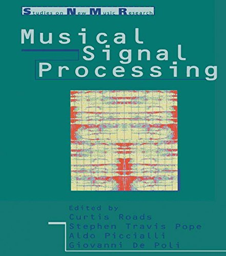 Musical Signal Processing (Studies on New Music Research, 2) (English Edition)