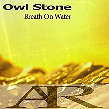 Breath On Water